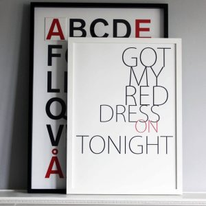 Got my Red Dress on Tonight art print by We are Amused 30 x40 black and red text with Alphabet print behind