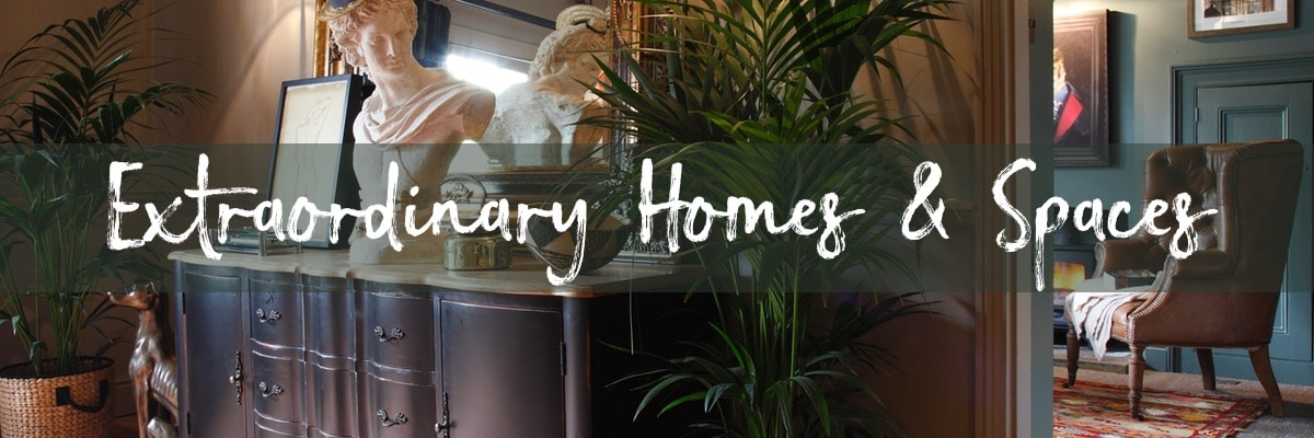 Extraordinary Homes and Spaces