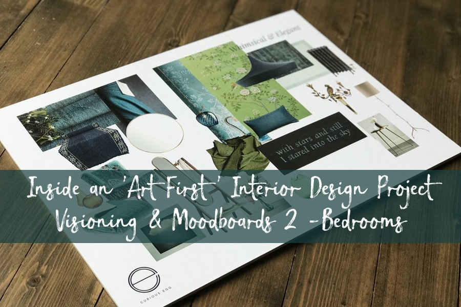 Inside an Art First Interior Design Project - Visioning and Moodboards - Bedrooms