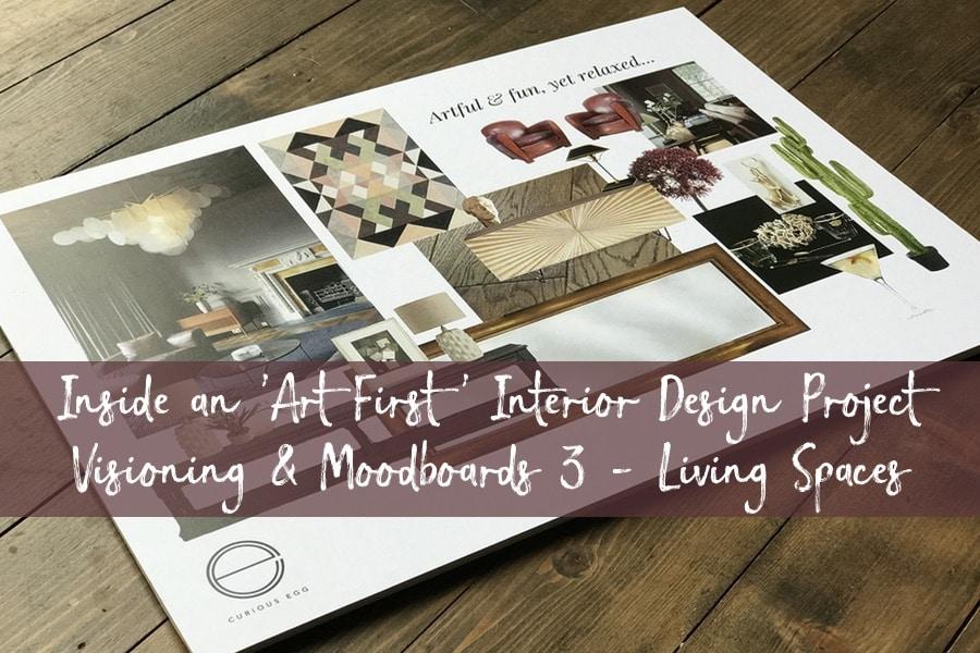 'Art First' Interior Design - Visioning & Moodboards 3