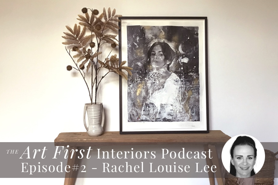 The Art First Interiors Podcast Episode 2 - A Chat With Artist Rachel Louise Lee. Picture of One of Rachel's Artworks on a bench with a vase of dried flowers
