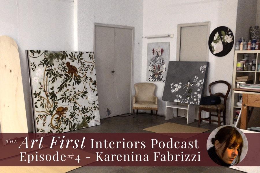Art First Interiors Podcast Episode #4 - An Interview With Artist Karenina Fabrizzi. Feature Image showing Karenina's Barcelona Studio